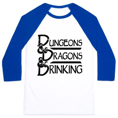 Dungeons & Dragons & Drinking Baseball Tee