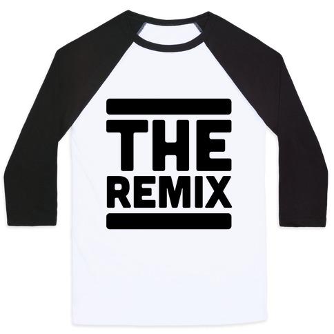 The Remix (1 of 2 pair) Baseball Tee