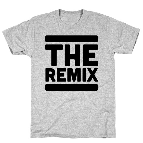 The Remix (1 of 2 pair) T-Shirt