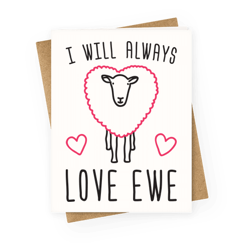 I Will Always Love Ewe Greeting Card