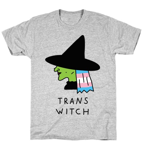Trans Witch T-Shirt