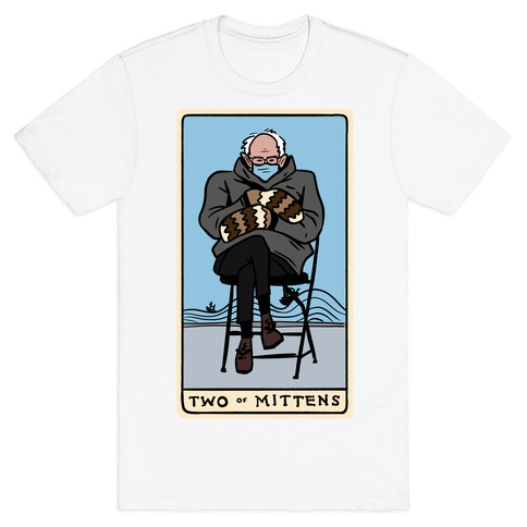 Two of Mittens (Bernie Tarot Parody) T-Shirt