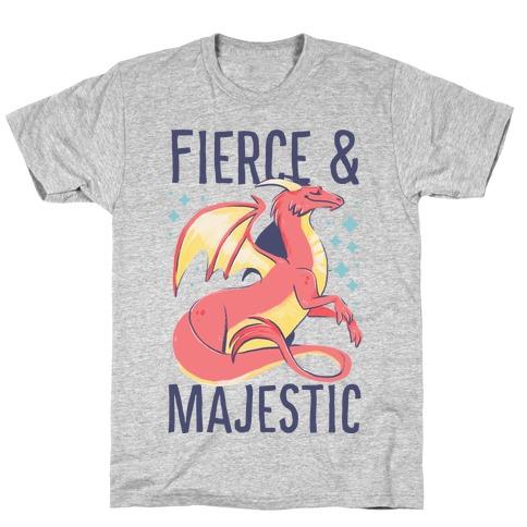 Fierce and Majestic - Dragon T-Shirt