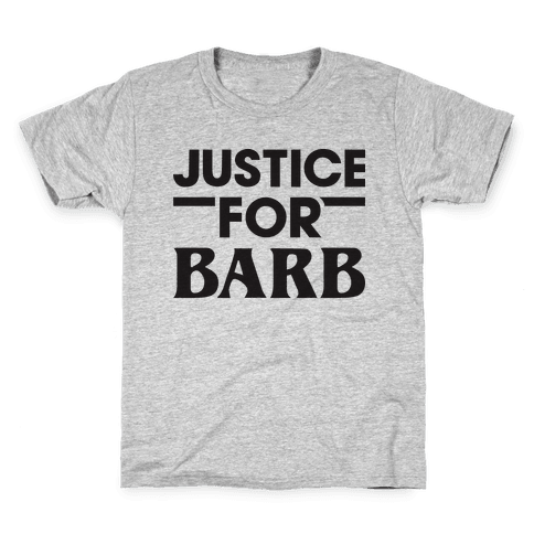 Justice For Barb Kids T-Shirt