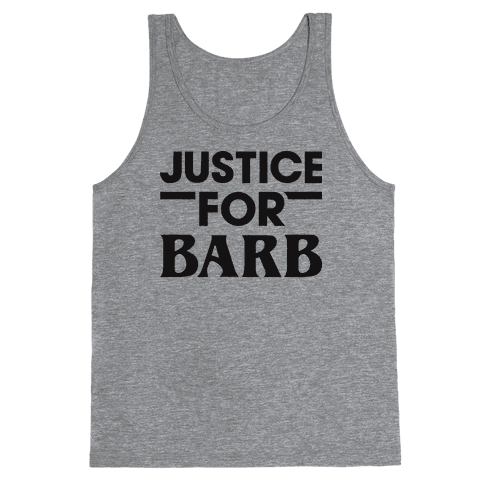 Justice For Barb Tank Top