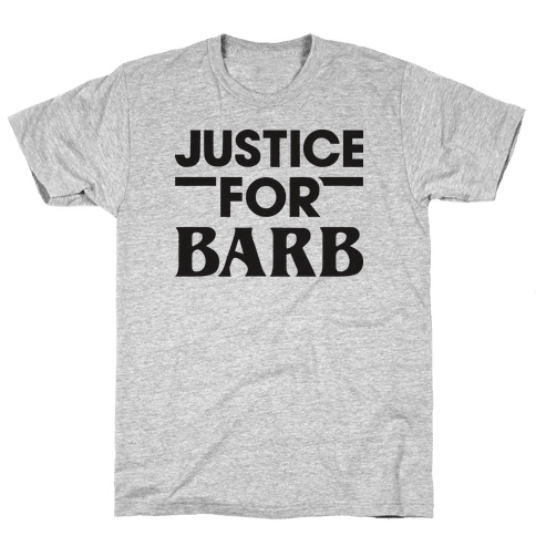 Justice For Barb Mens T-Shirt