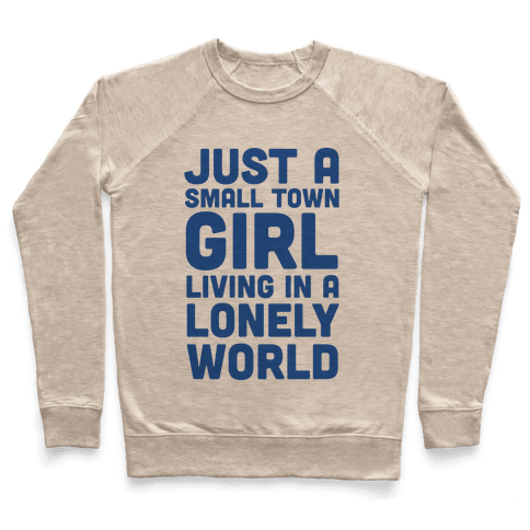 Just a Small Town Girl (1 of 2 Pair) Pullover