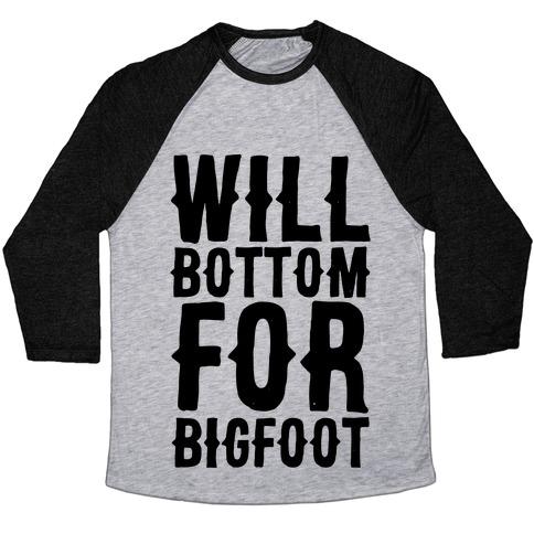 Will Bottom for Bigfoot