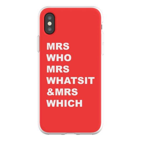 Mrs Who Mrs Whatsit & Mrs Which Phone Flexi-Case