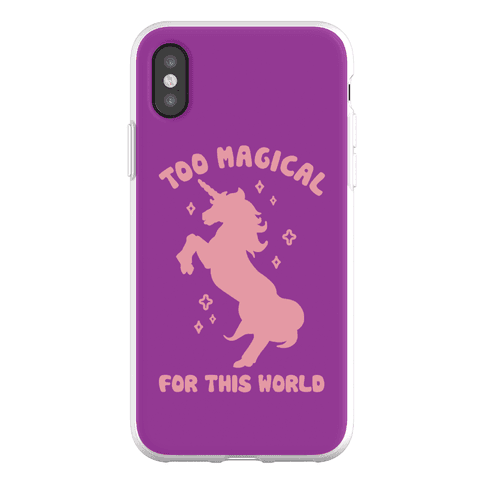 Too Magical For This World Phone Flexi-Case
