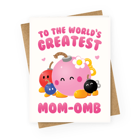 Mom-omb Greeting Card