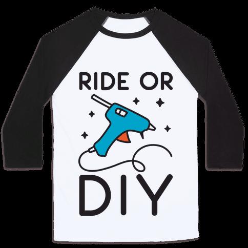 Ride Or DIY Pair 1/2 Baseball Tee