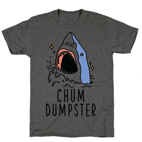 Chum Dumpster T-Shirt