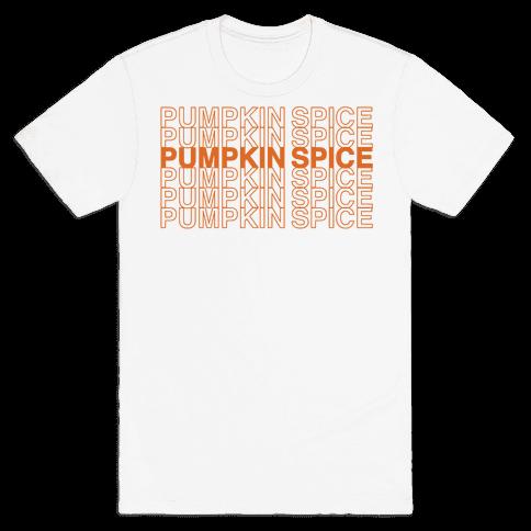 Pumpkin Spice Thank You Grocery Bag Parody  Mens T-Shirt