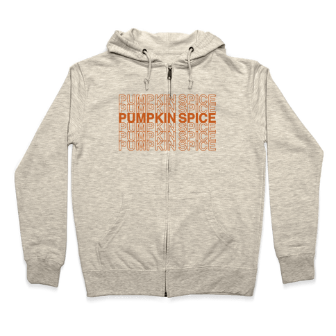 Pumpkin Spice Thank You Grocery Bag Parody  Zip Hoodie