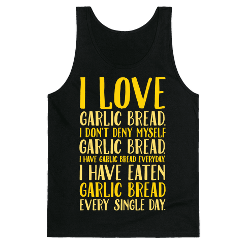 I Love Garlic Bread White Print Tank Top