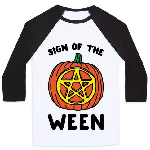 Sign of The Ween Halloween Parody Baseball Tee