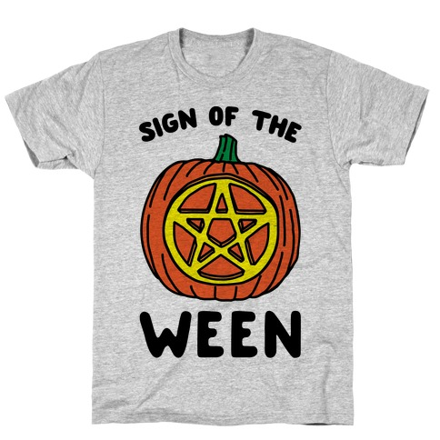 Sign of The Ween Halloween Parody T-Shirt