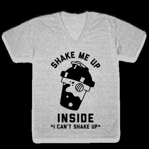 Shake Me Up Inside V-Neck Tee Shirt