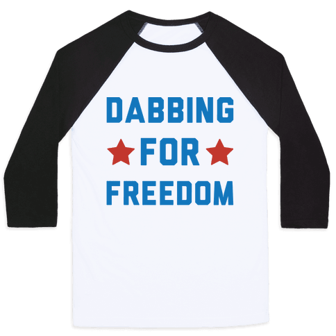 Dabbing For Freedom  Baseball Tee