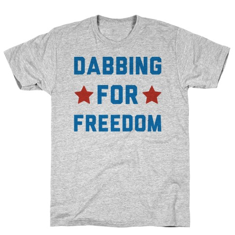 Dabbing For Freedom  Mens T-Shirt