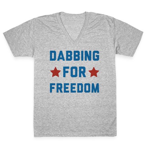 Dabbing For Freedom  V-Neck Tee Shirt