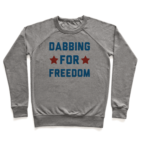 Dabbing For Freedom  Pullover
