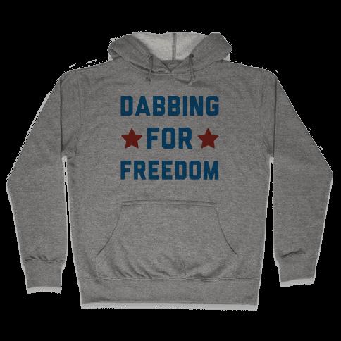 Dabbing For Freedom  Hooded Sweatshirt