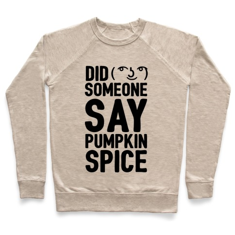 Did Someone Say Pumpkin Spice Pullover