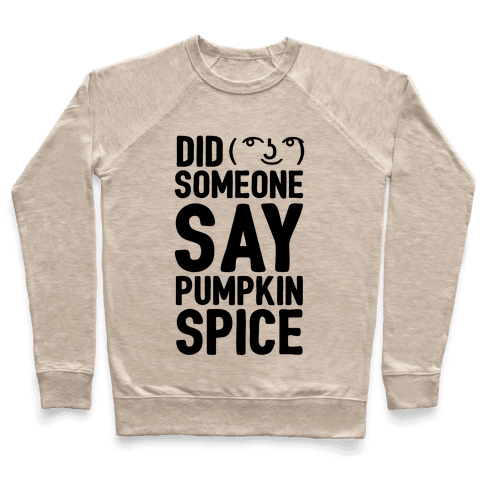Did Someone Say Pumpkin Spice
