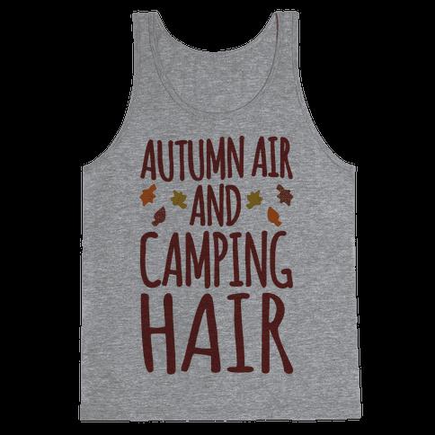 Autumn Air And Camping Hair Tank Top