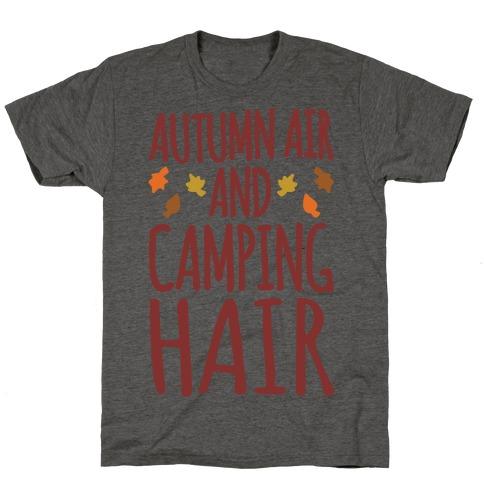 Autumn Air And Camping Hair T-Shirt