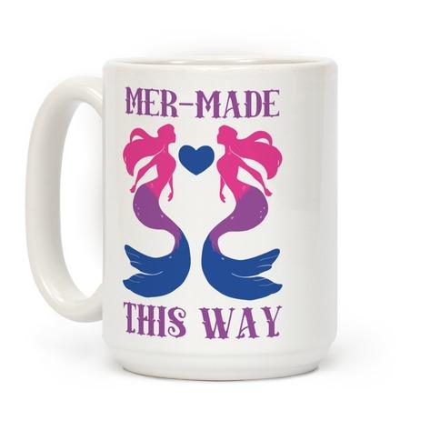 Mer-Made This Way - Bi Coffee Mug