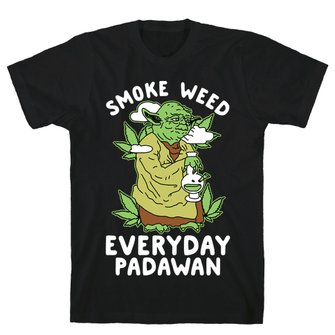 Smoke Weed Everyday Padawan Mens T-Shirt