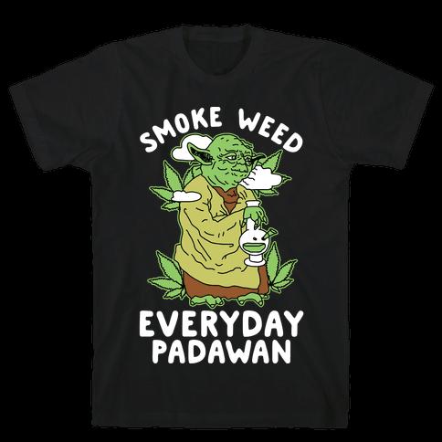 Smoke Weed Everyday Padawan Mens T-Shirt