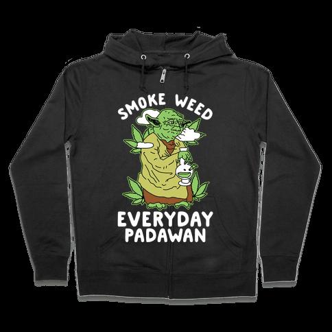 Smoke Weed Everyday Padawan Zip Hoodie