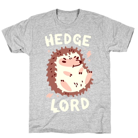 Hedge Lord T-Shirt