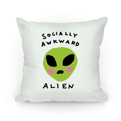 Socially Awkward Alien Pillow
