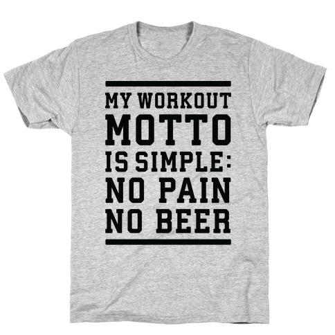 No Pain No Beer T-Shirt