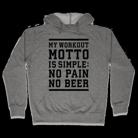 No Pain No Beer Hooded Sweatshirt