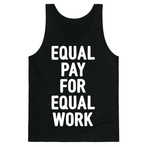 equal pay for equal work Read time's 1974 take on equal pay, here in the time vault: wages and women life before equal pay day: portrait of a working mother in the 1950s jennie magill with her family in the background.