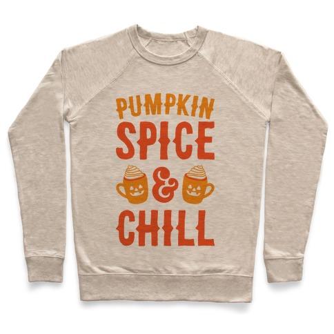 Pumpkin Spice & Chill Pullover