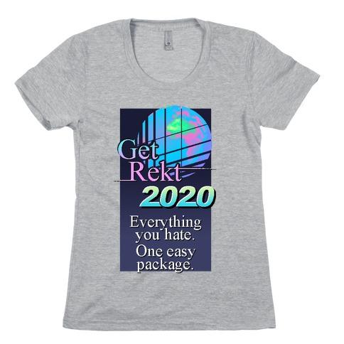 Get Rekt 2020 Retro Womens T-Shirt