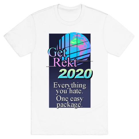 Get Rekt 2020 Retro T-Shirt