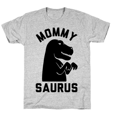 Mommy Saurus T-Shirt