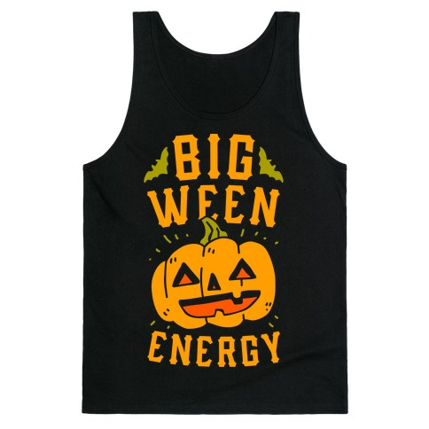 Big Ween Energy Tank Top