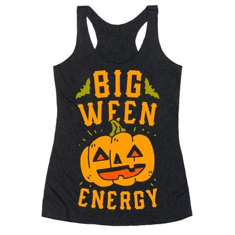 Big Ween Energy Racerback Tank Top