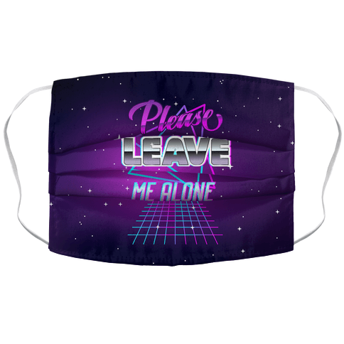 Please Leave Me Alone Retro Wave Accordion Face Mask