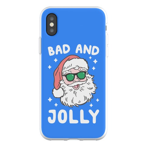Bad And Jolly Phone Flexi-Case