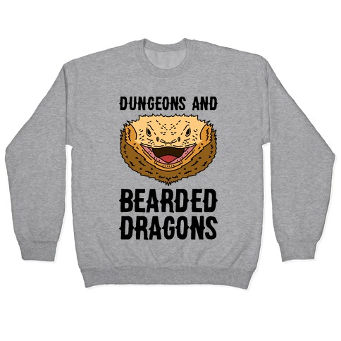 Dungeons And Bearded Dragons Pullover